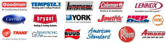 Brands we service - Goodman Air Conditioning & Heating, Tempstat Heating and Cooling Products, Intertherm, Coleman Heating & Air Conditioning, Lennox, Carrier, Bryant Heating & Cooling Systems, York, Janitrol Air Conditioning & Heating, Heil Heating & Cooling Products, Payne, Trane, Armstrong Air, Ruud, American Standard, Rheem, Amana Heating & Air Conditioning